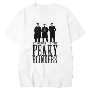 Peaky Blinders Shirt By order of the Peaky Blinders